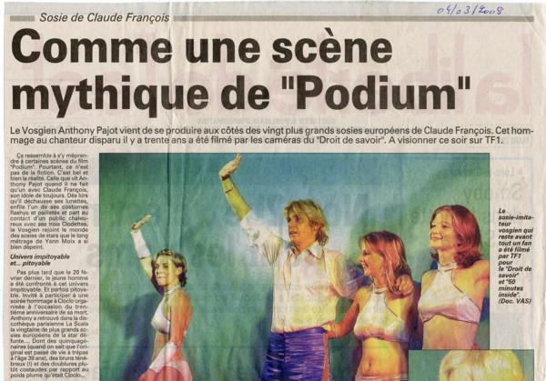 """Comme une scène mythique de """"Podium"""""""