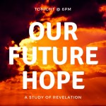 Our Future Hope - Revelation