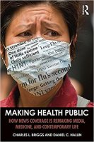 Media, Medicine, Citizen, Capital: Theorizing the Production of Health and Disease