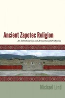 Charting out a Complex World: Ancient Zapotec Religion in Context
