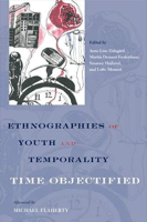 An Anthropology of Temporality:  In Search of Lost Time, or Why Time Should Never Get Lost