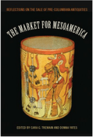 The artworld(s) of the Mesoamerican antiquities market