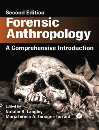 Forensic Anthropology A Comprehensive Introduction book cover