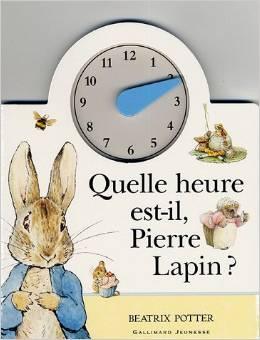 quelle heure est-il Pierre Lapin