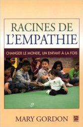 racines de l'empathie Mary Gordon