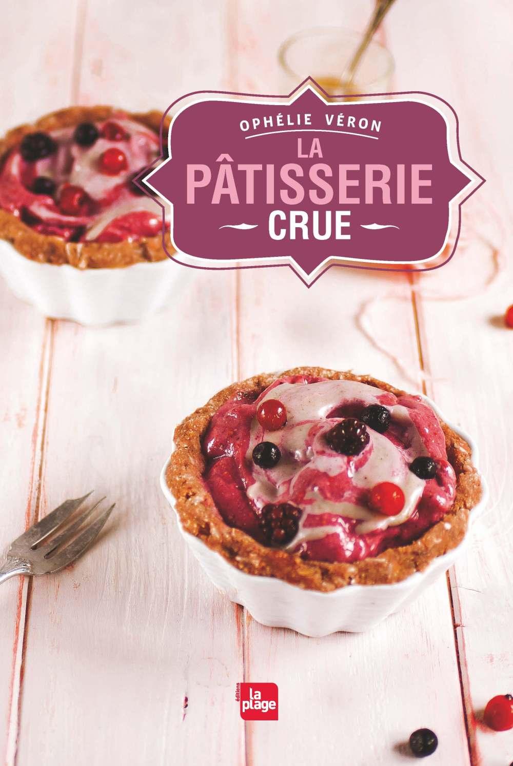 Mon nouveau livre : la Pâtisserie Crue ! Antigone XXI