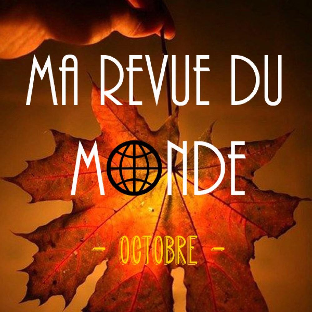 Ma revue du monde {octobre] - Antigone21.com