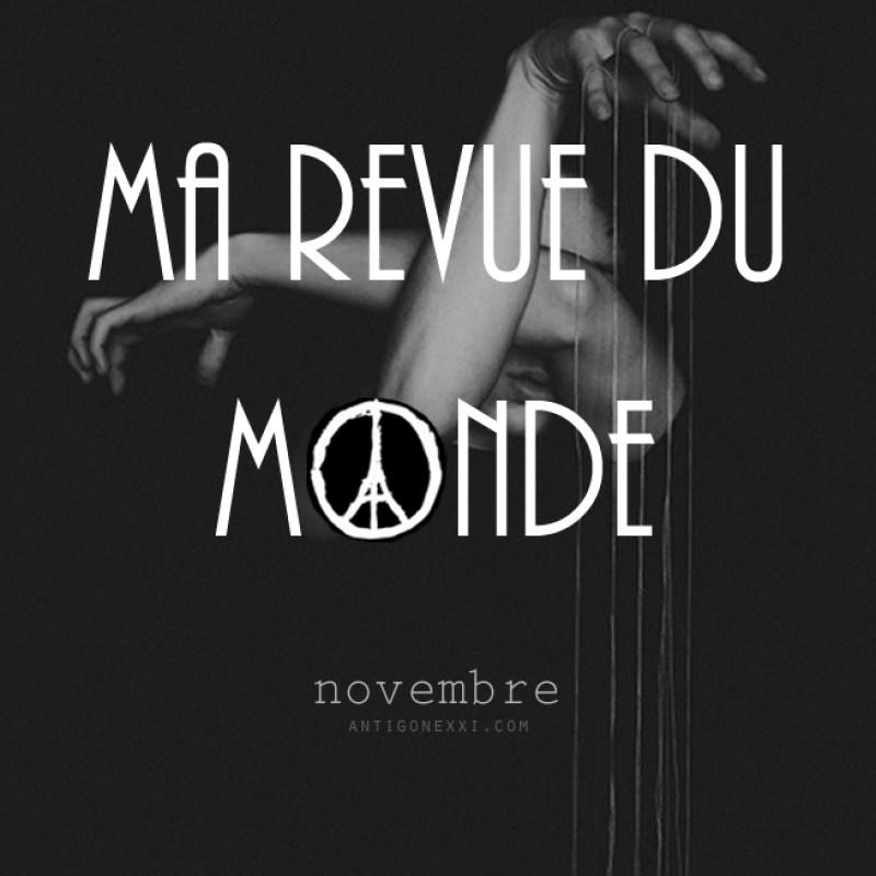 Ma revue du monde {novembre} - Antigone21.com