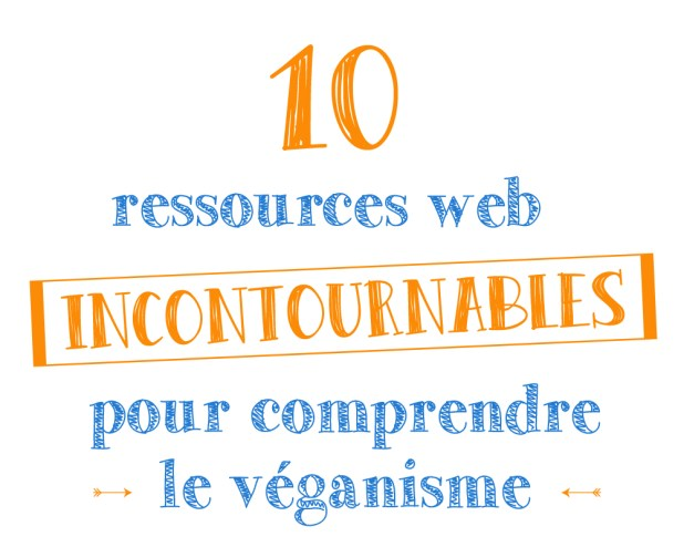 1à ressources web incontournables pour comprendre le véganisme - Antigone21.com