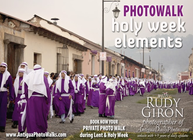 Antigua Photo Walks: Holy Week Elements  with Rudy Giron