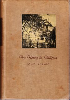"""""""The House in Antigua"""" by Louis Adamic"""