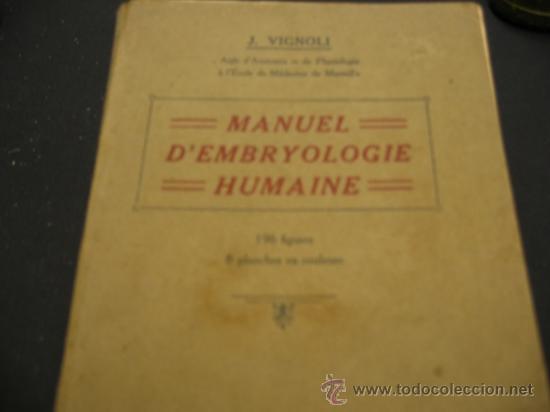 Manuel d'Embryologie Humaine