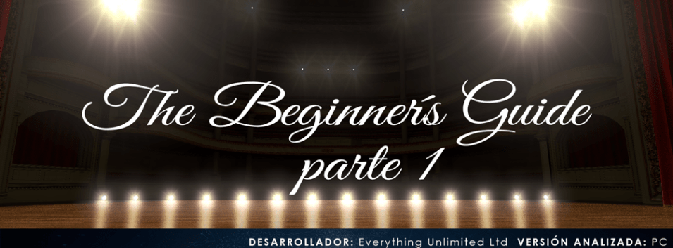 The-beginners-Guide-cabecera-parte-1