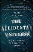 Accidental Universe