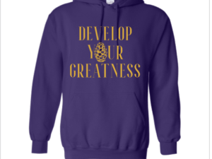 Develop Your Greatness Hoodie