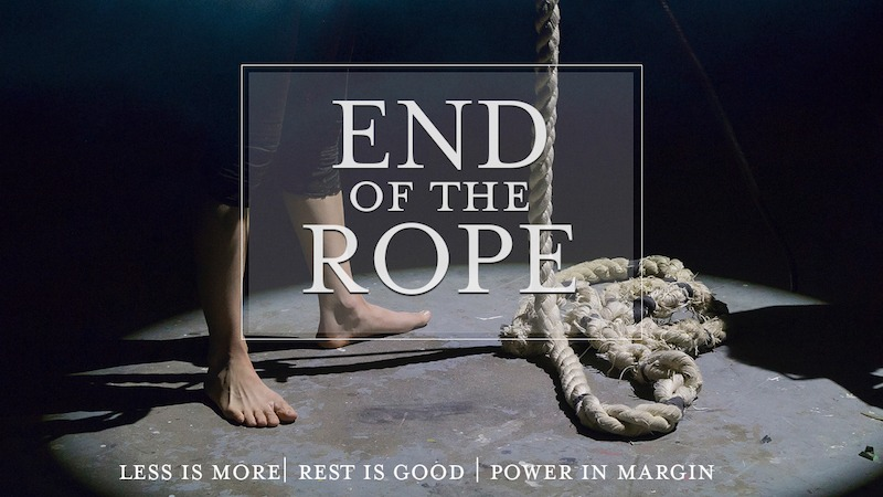 end of the rope