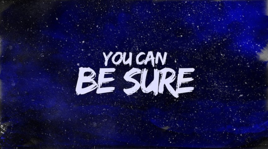 Be Sure