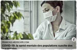 COVID_19 • Après l'épidémiologie, la psychiatrie