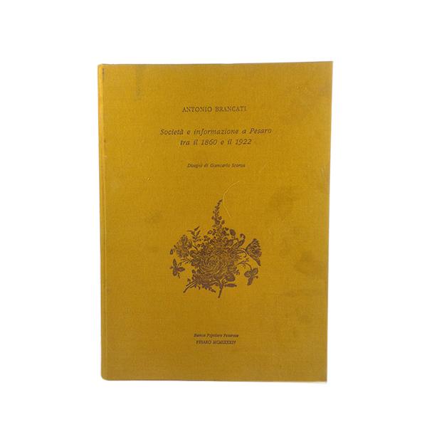 Società e informazione a Pesaro dal 1860 al 1922