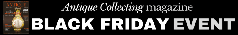 Black Friday Event at Antique Collecting magazine