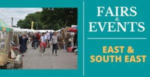 Antique Fairs and Events in East and South East