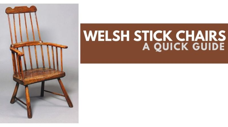 Guide to Welsh Stick Chairs