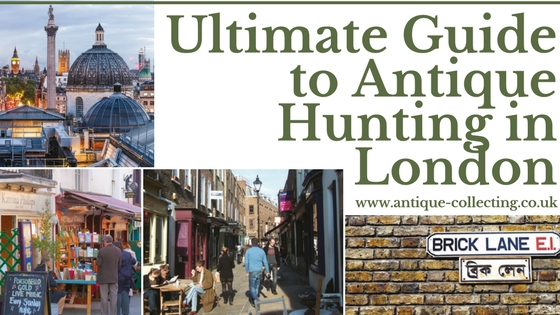 The ultimate guide to antique hunting in London (1)