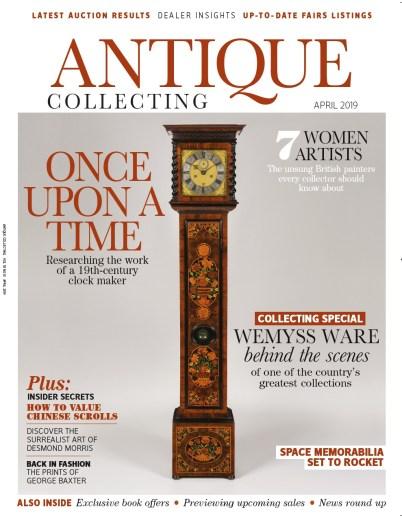 Antique Collecting magazine April 2019