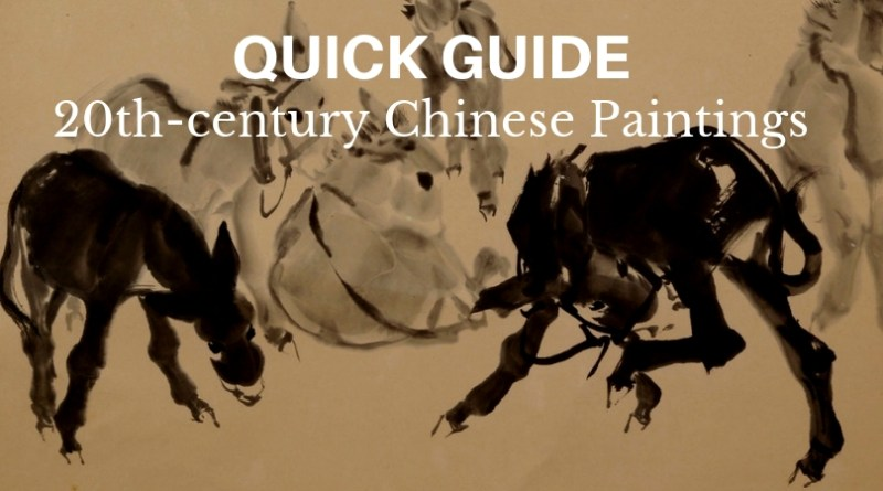 Quick Guide to 20th-century Chinese Paintings