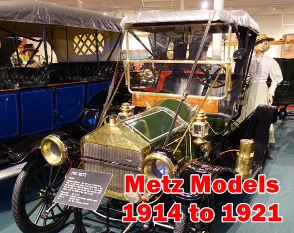 Metz Models 1914 to 1921 Model Cylinders Serial Number Sale Price Spare Parts Details and More valuable details of Metz Vintage classic cars.