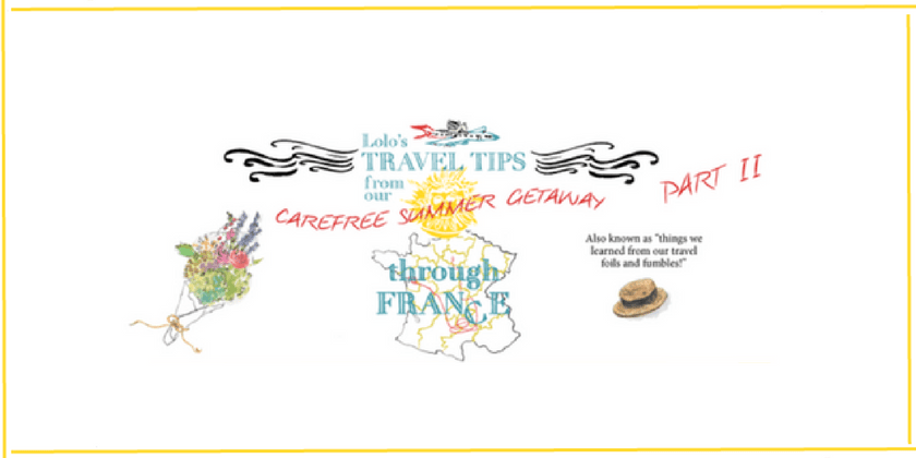 France Travel Tips | Lolo's Carefree Summer Getaway Through France pt 2 | The Antiques Diva