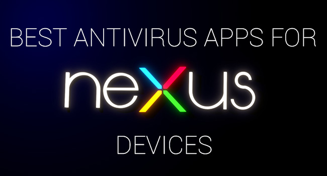 best antivirus apps for nexus devices