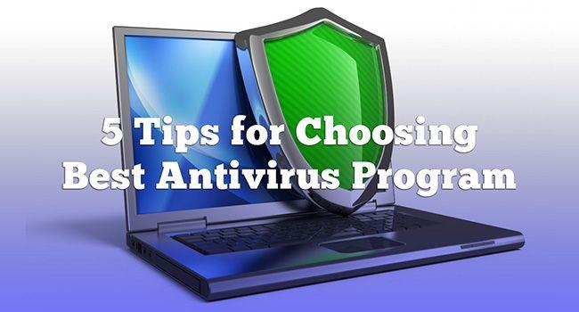 tips for choosing best antivirus