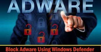 How to Block Adware Using Windows Defender