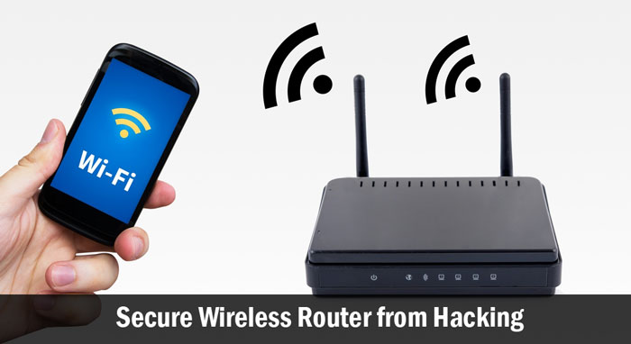 Secure Wireless Router from Hacking