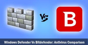 Windows Defender Vs Bitdefender