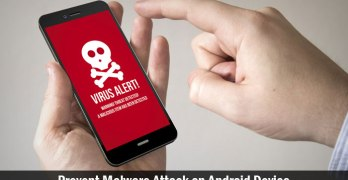 How to Prevent Malware Attack on Android Device