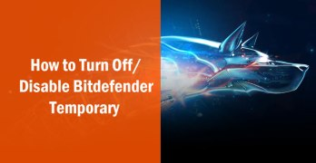 How to Turn Off / Disable Bitdefender 2016 Temporary