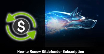 How to Renew Bitdefender Subscription