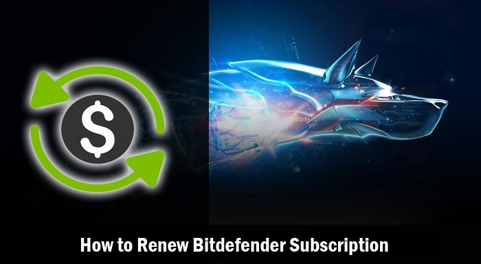 How to Renew Bitdefender Subscription