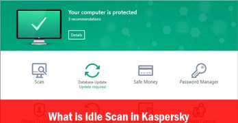 What is Idle Scan and Enabling it in Kaspersky 2017