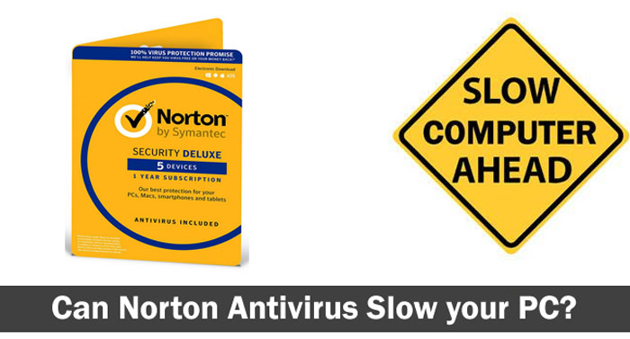 Can Norton Antivirus Slow your PC