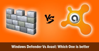 Windows Defender Vs Avast: Which One is better