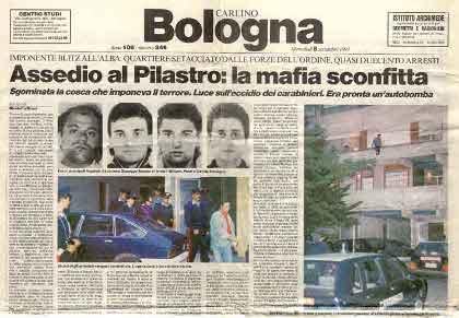 La stretta contro la mafia del Pilastro. Una falsa pista. Fonte Il Resto del Carlino