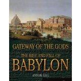 Gateways dos deuses - The Rise & Fall of Babylon