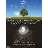 Quem você pensa que é?  - Trace sua história da família de volta para os Tudors