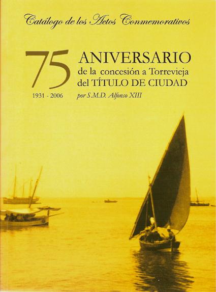 Catálogo del 75 Anivesario de la concesión del titulo de Ciudad