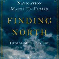 Reviewing Finding North by George Foy