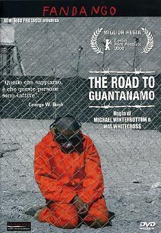 """The Road toGuantanamo"""