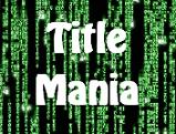 TitleMania
